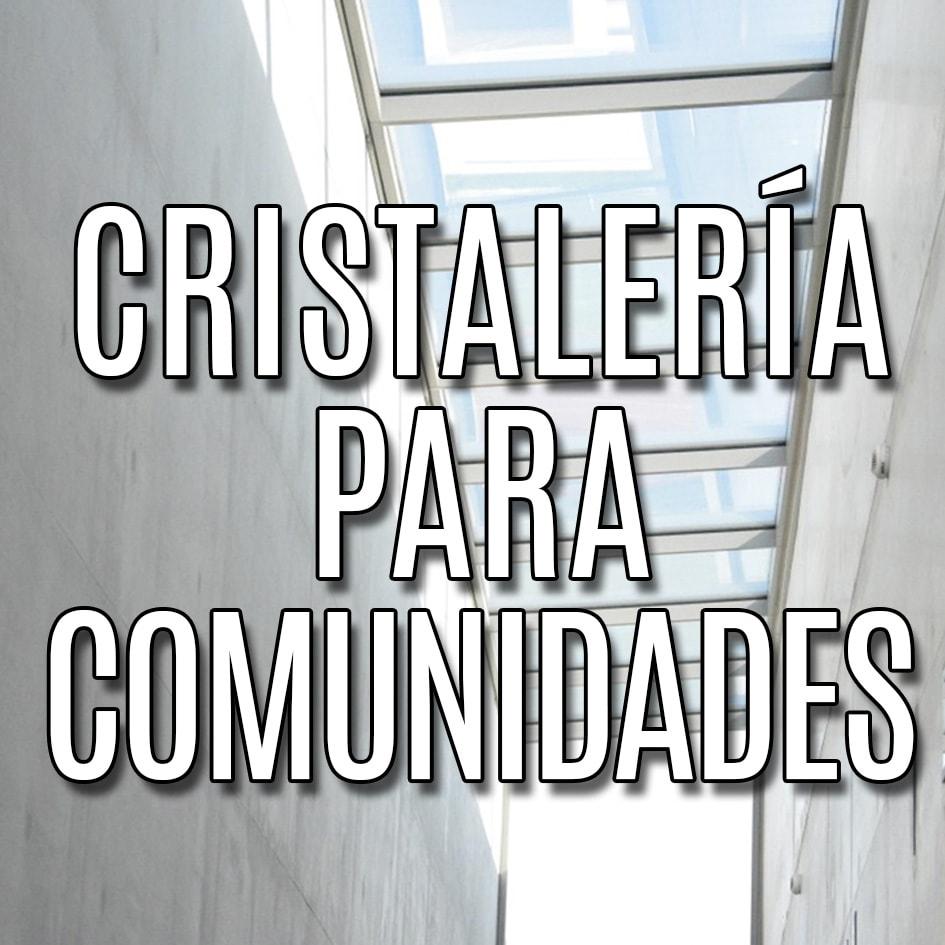 cristaleria para comunidades